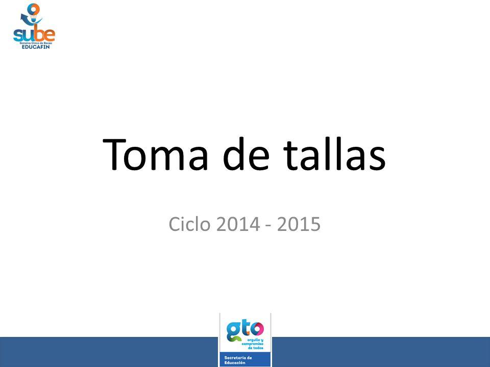 Toma de tallas Ciclo 2014 - 2015