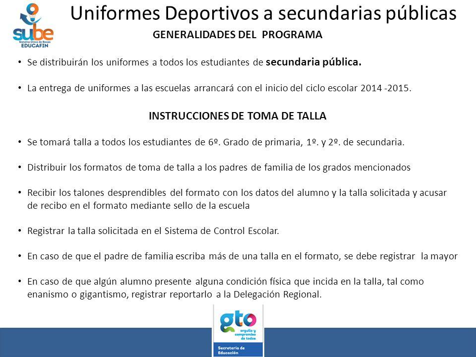 GENERALIDADES DEL PROGRAMA INSTRUCCIONES DE TOMA DE TALLA