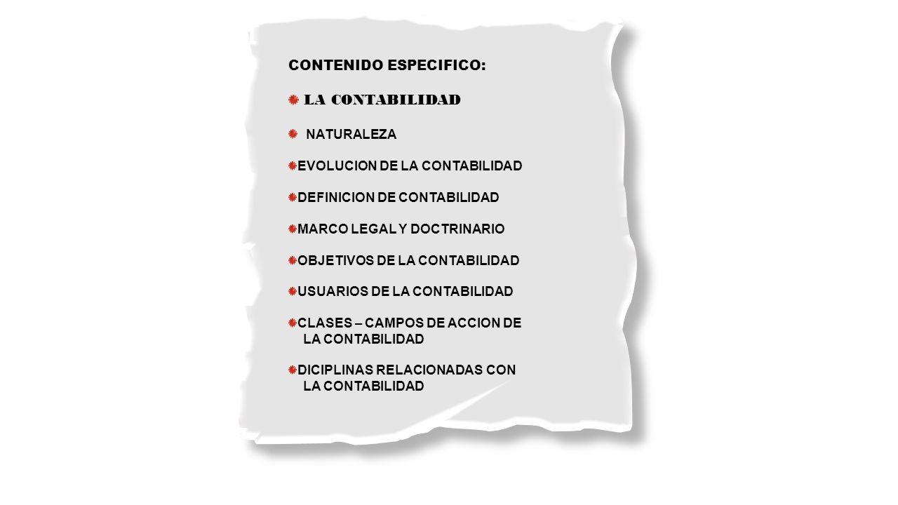 LA CONTABILIDAD CONTENIDO ESPECIFICO: NATURALEZA