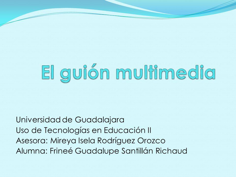 El guión multimedia Universidad de Guadalajara