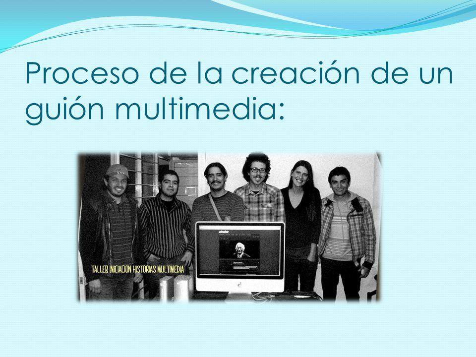 Proceso de la creación de un guión multimedia: