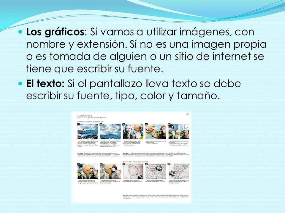 Los gráficos: Si vamos a utilizar imágenes, con nombre y extensión