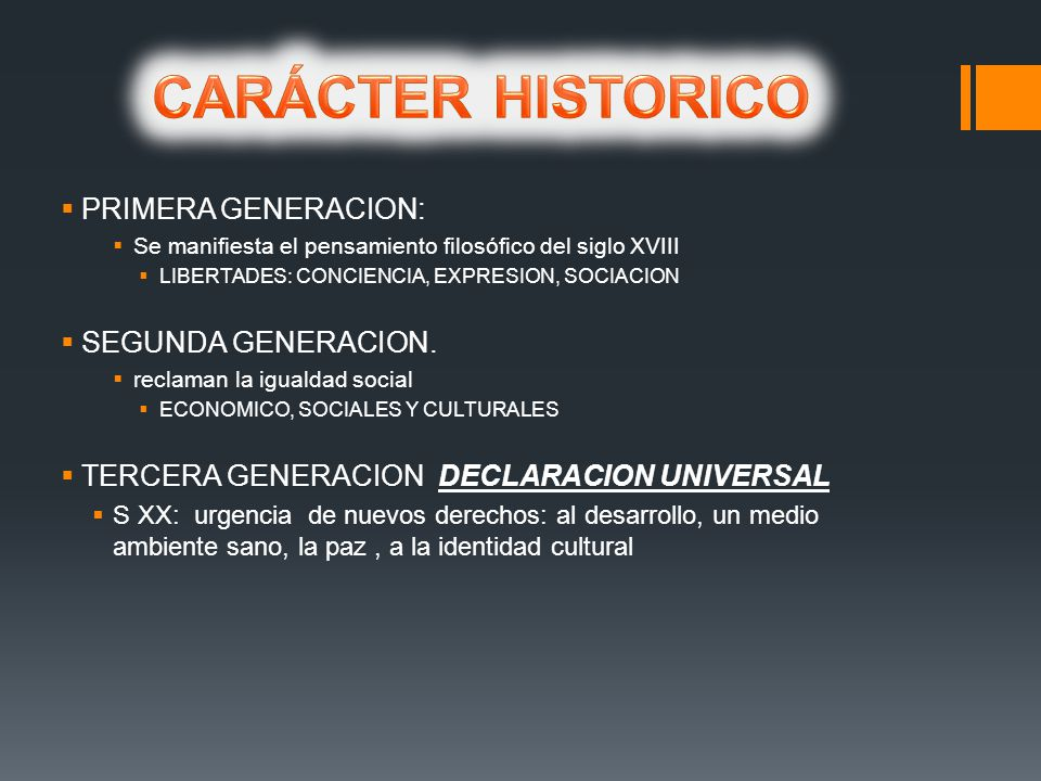 CARÁCTER HISTORICO PRIMERA GENERACION: SEGUNDA GENERACION.
