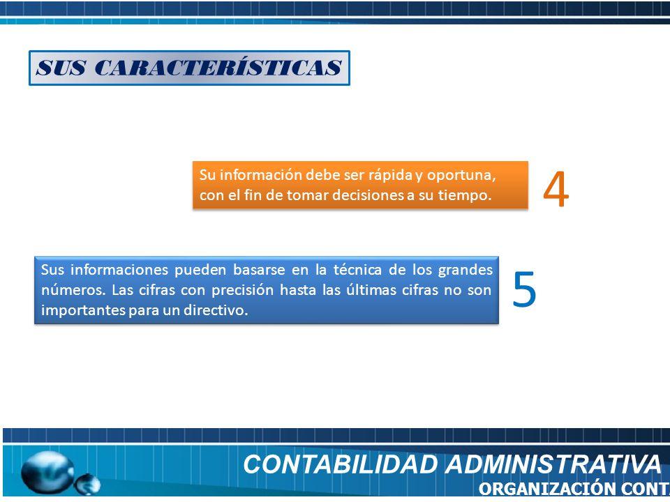 4 5 CONTABILIDAD ADMINISTRATIVA SUS CARACTERÍSTICAS