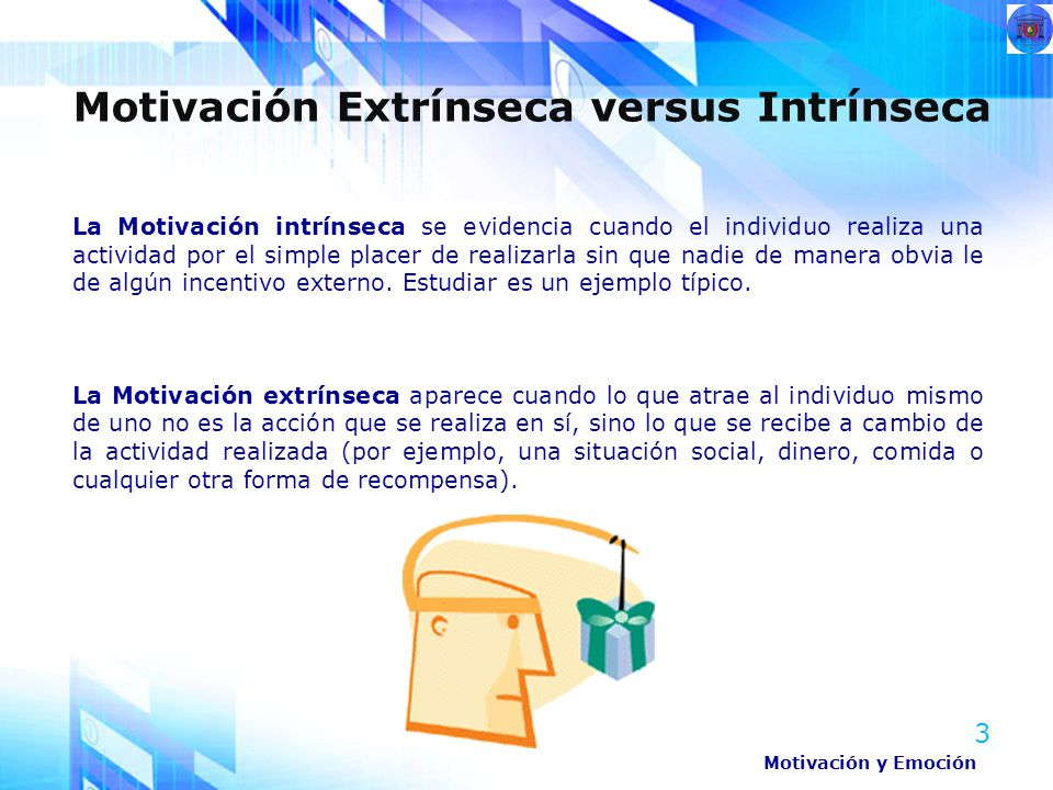 Motivación Extrínseca versus Intrínseca