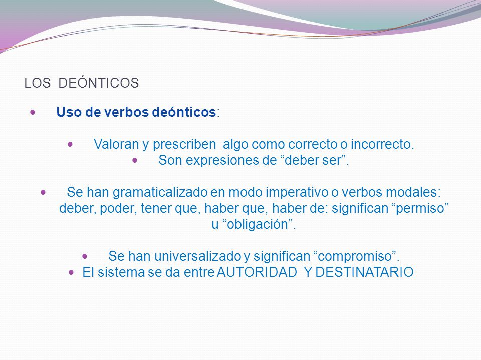 Uso de verbos deónticos: