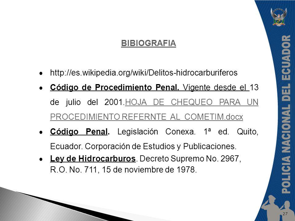 BIBIOGRAFIA http://es.wikipedia.org/wiki/Delitos-hidrocarburiferos.