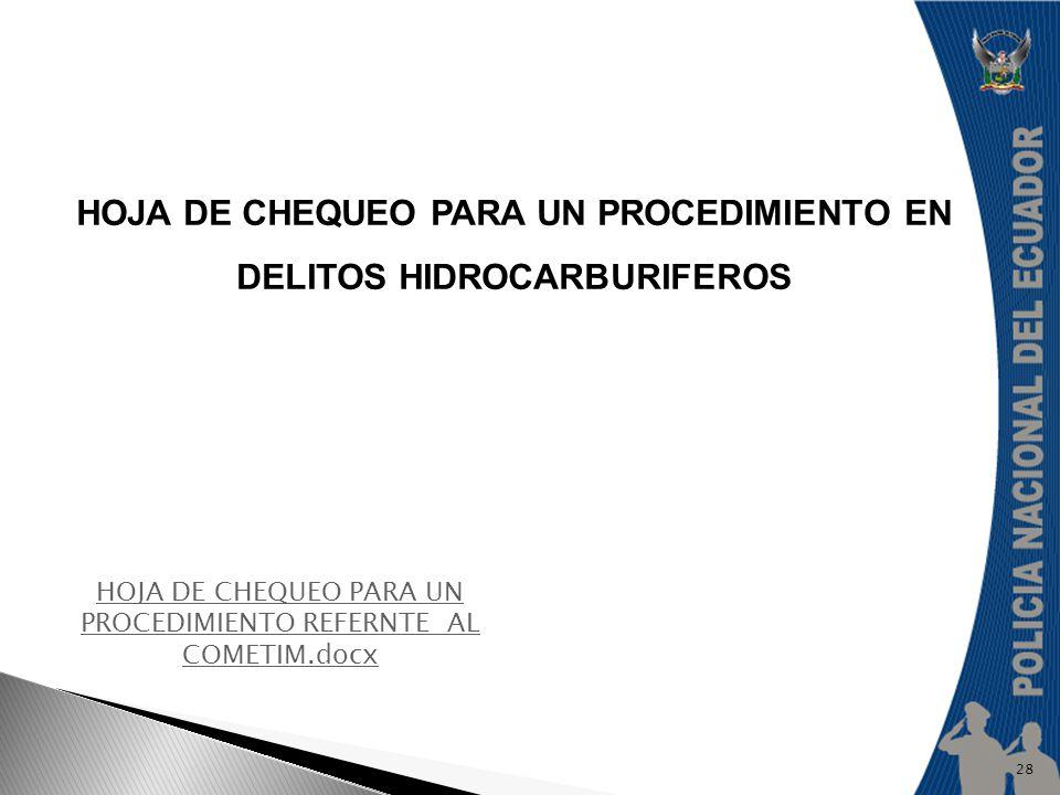 HOJA DE CHEQUEO PARA UN PROCEDIMIENTO EN DELITOS HIDROCARBURIFEROS
