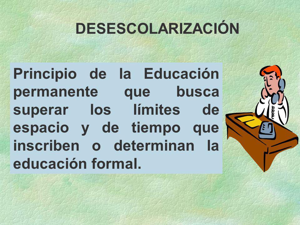 DESESCOLARIZACIÓN