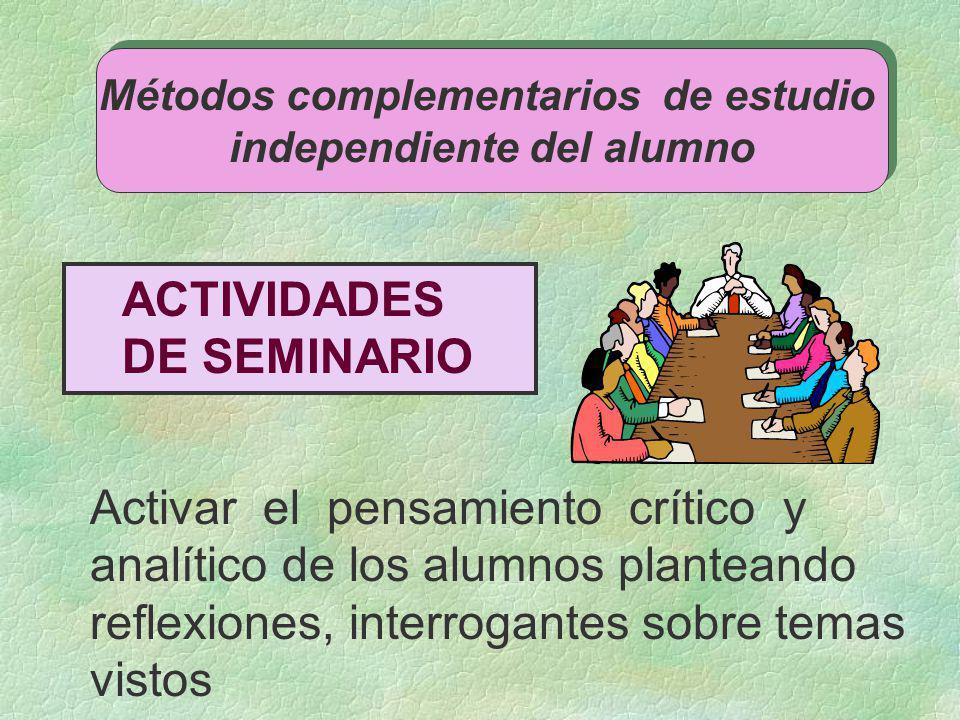Métodos complementarios de estudio independiente del alumno