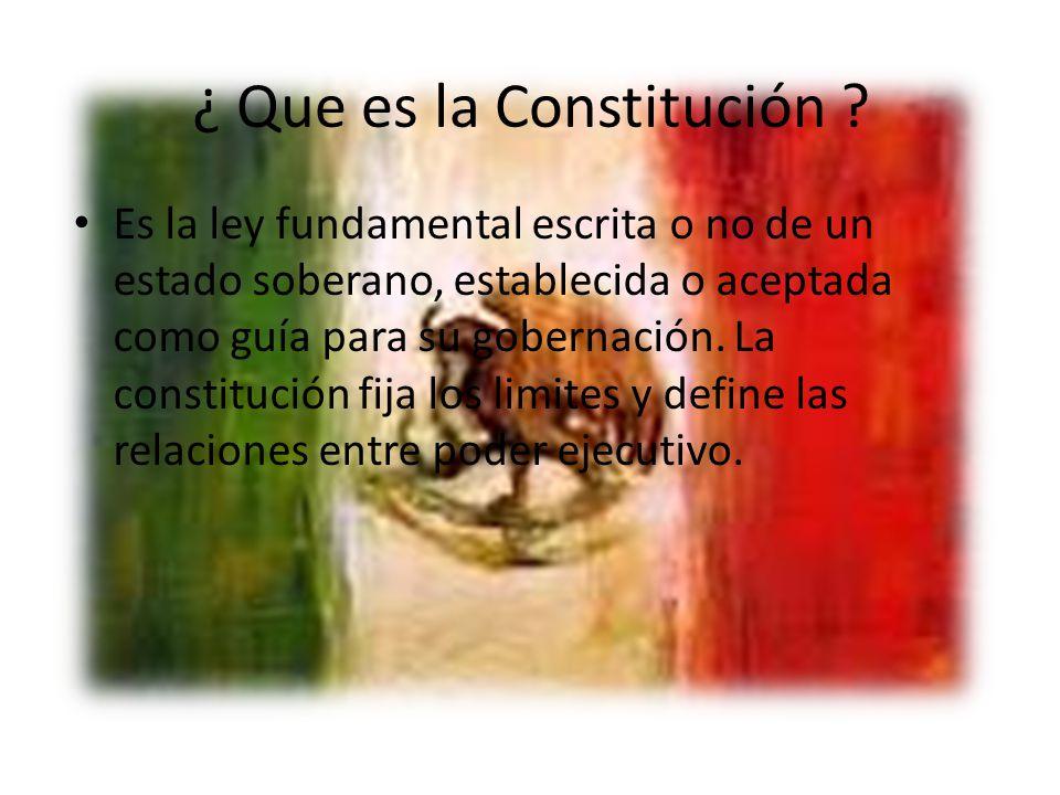 ¿ Que es la Constitución