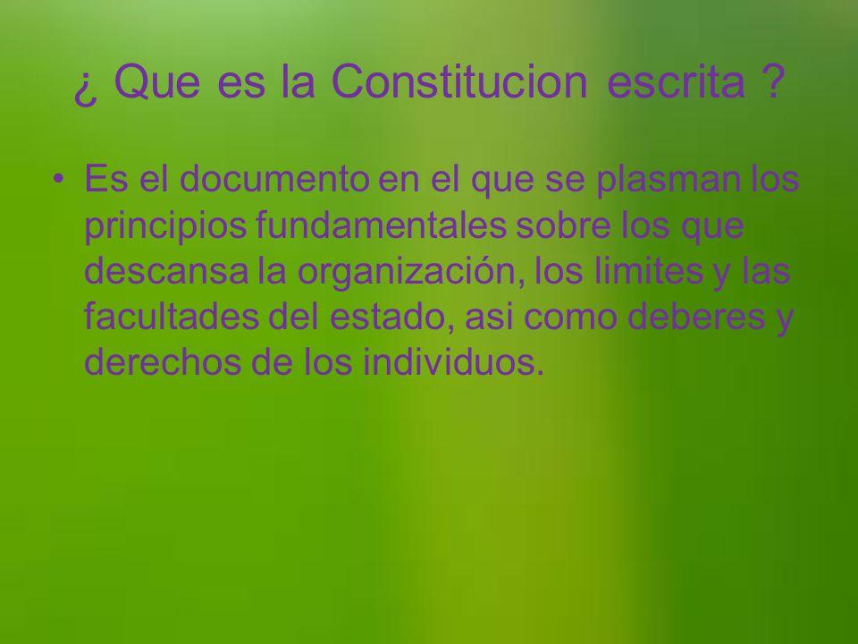 ¿ Que es la Constitucion escrita