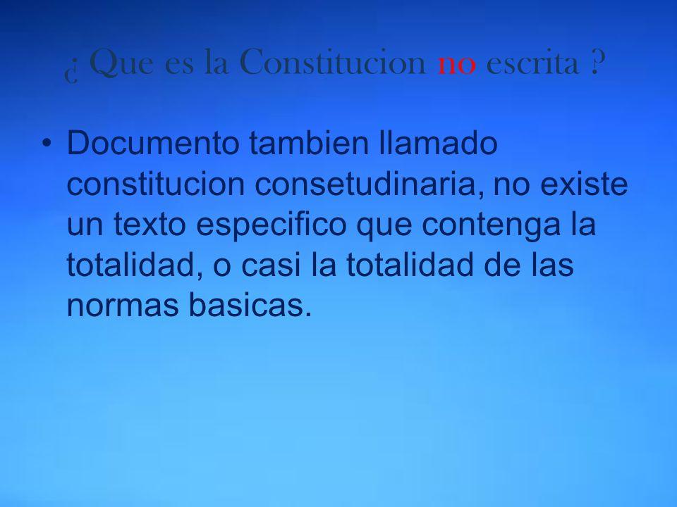 ¿ Que es la Constitucion no escrita