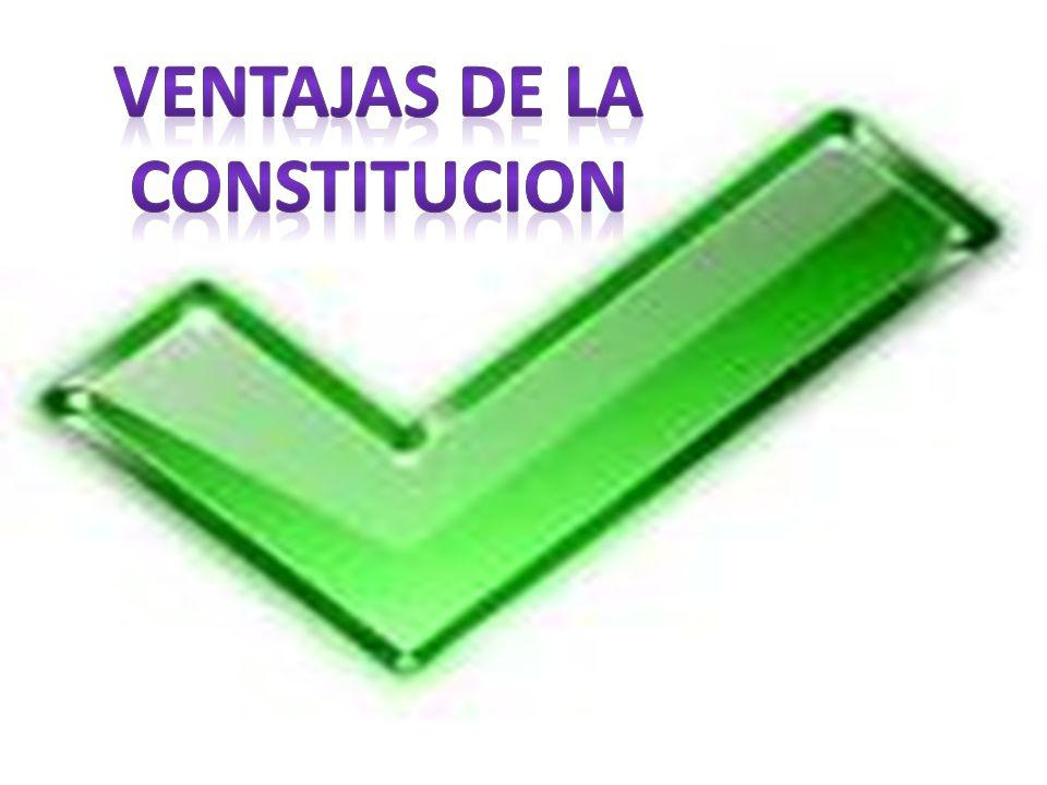 Ventajas de la constitucion