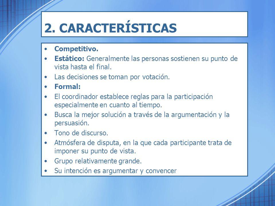 2. CARACTERÍSTICAS Competitivo.