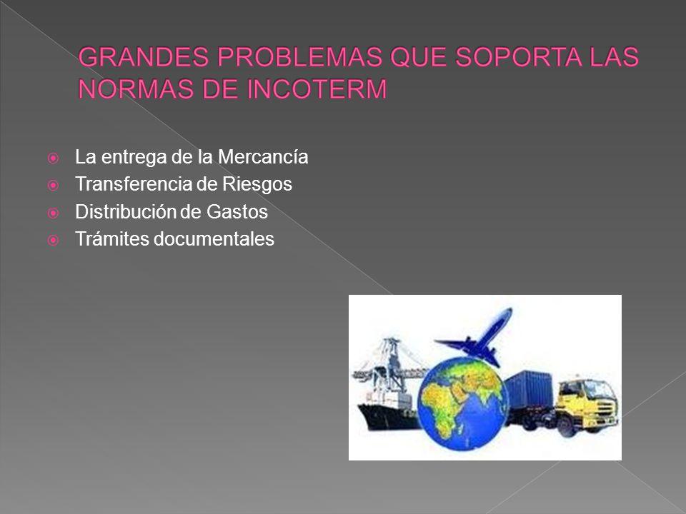 GRANDES PROBLEMAS QUE SOPORTA LAS NORMAS DE INCOTERM
