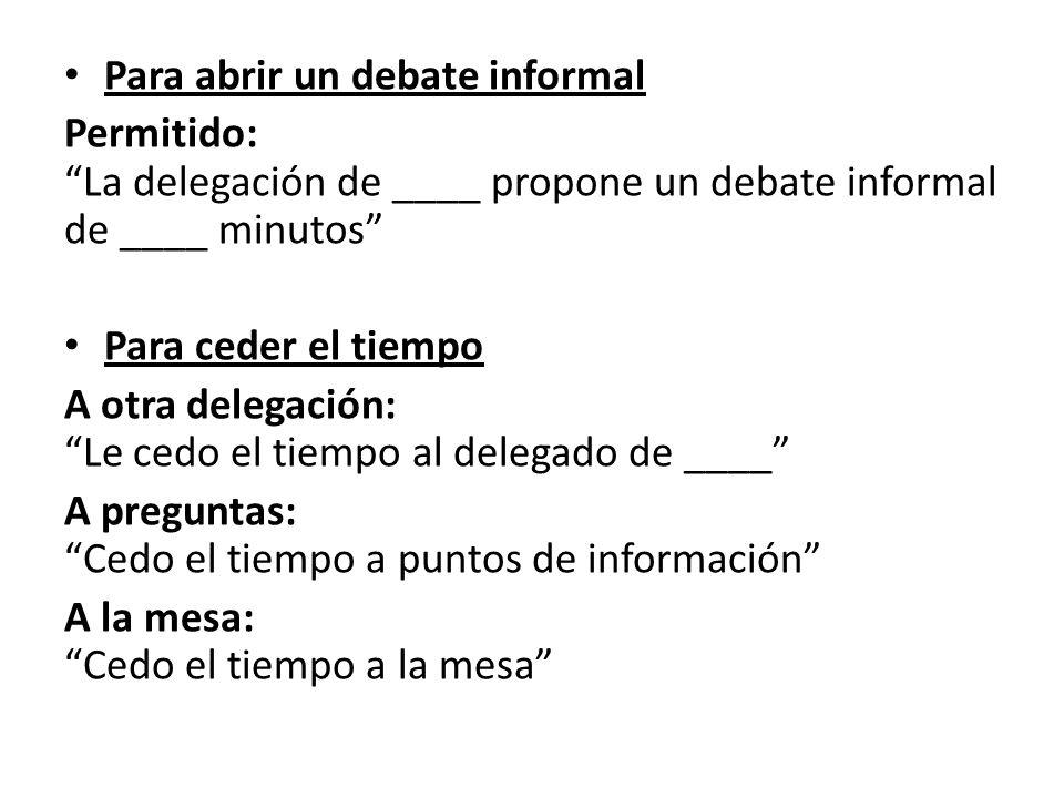 Para abrir un debate informal