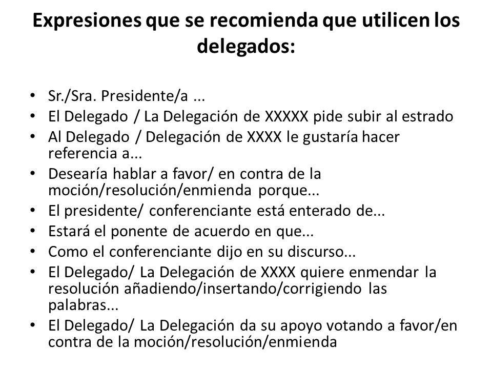 Expresiones que se recomienda que utilicen los delegados:
