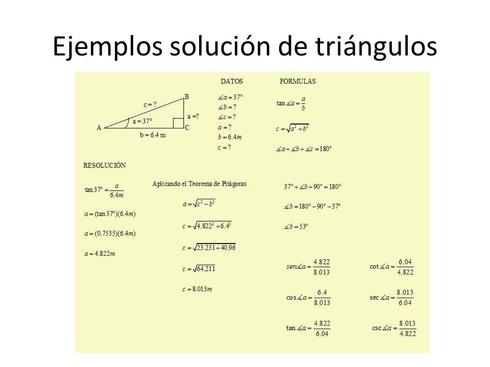 Ejemplos solución de triángulos
