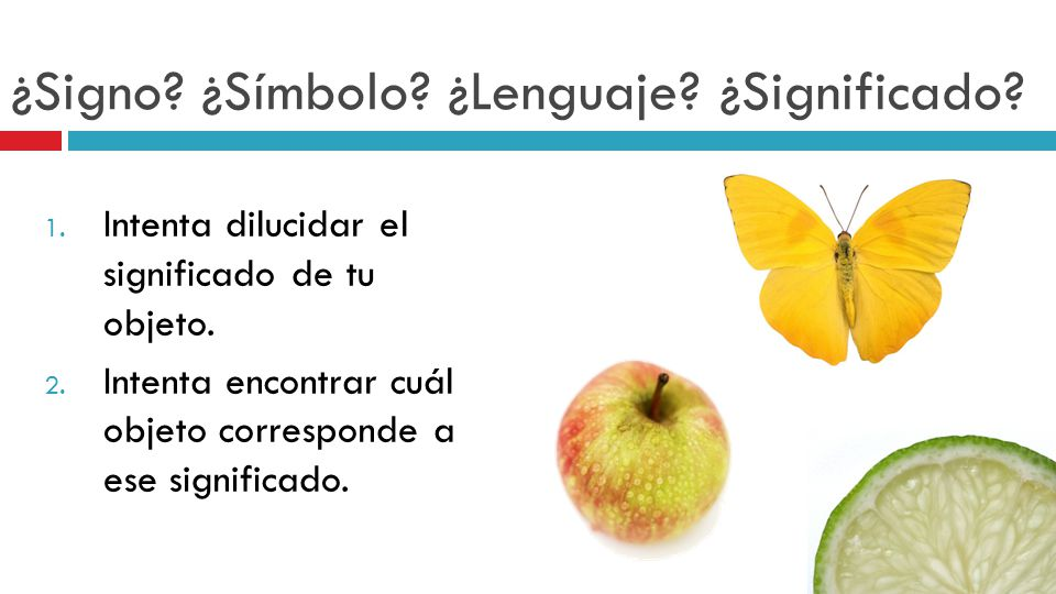 ¿Signo ¿Símbolo ¿Lenguaje ¿Significado