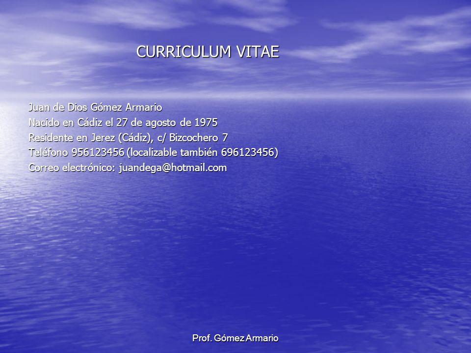 CURRICULUM VITAE Juan de Dios Gómez Armario