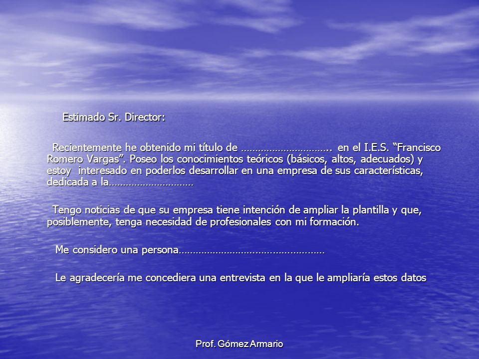 Estimado Sr. Director: