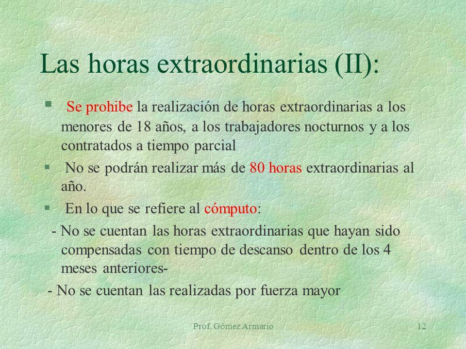 Las horas extraordinarias (II):