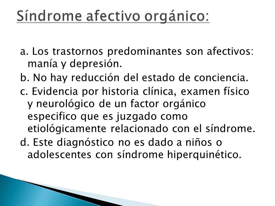 Síndrome afectivo orgánico: