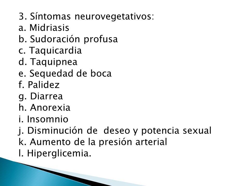 3. Síntomas neurovegetativos: