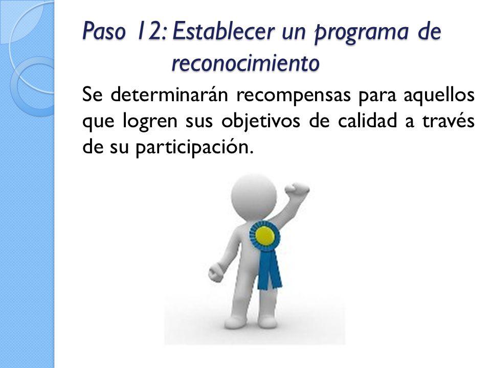 Paso 12: Establecer un programa de reconocimiento