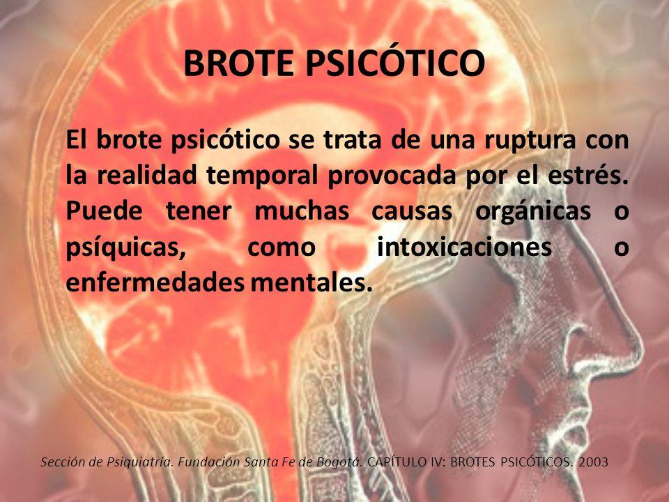 BROTE PSICÓTICO