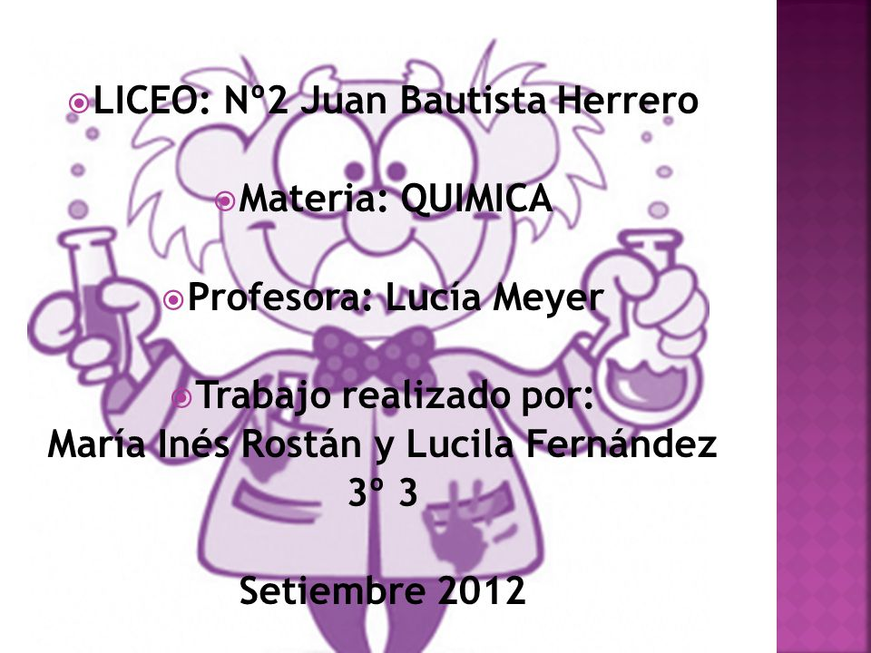 LICEO: Nº2 Juan Bautista Herrero Materia: QUIMICA