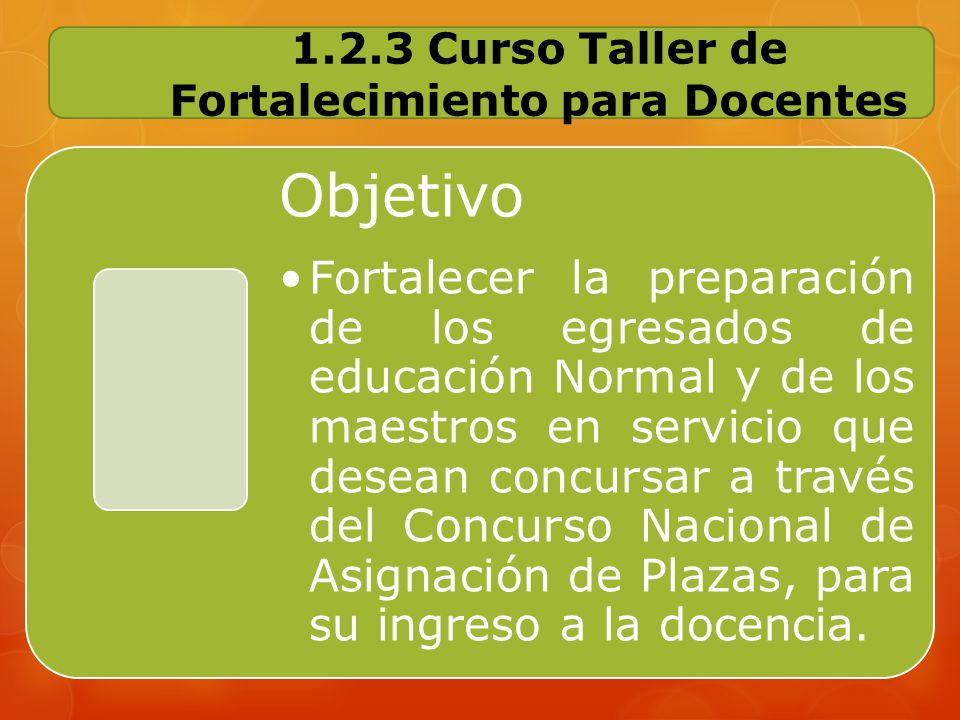 1.2.3 Curso Taller de Fortalecimiento para Docentes