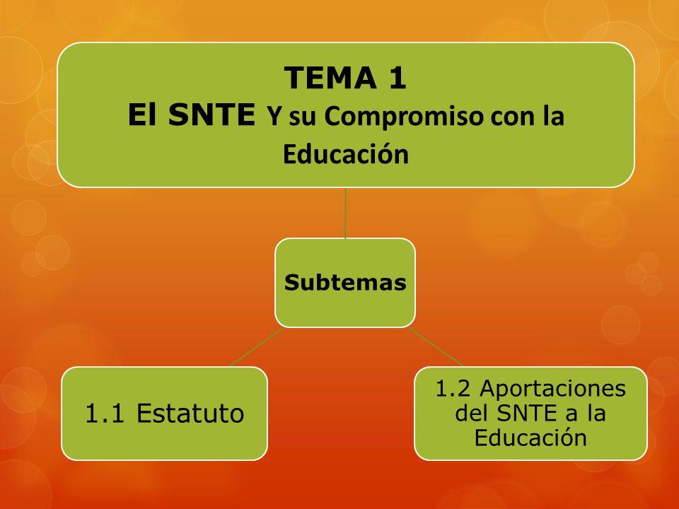 El SNTE Y su Compromiso con la Educación