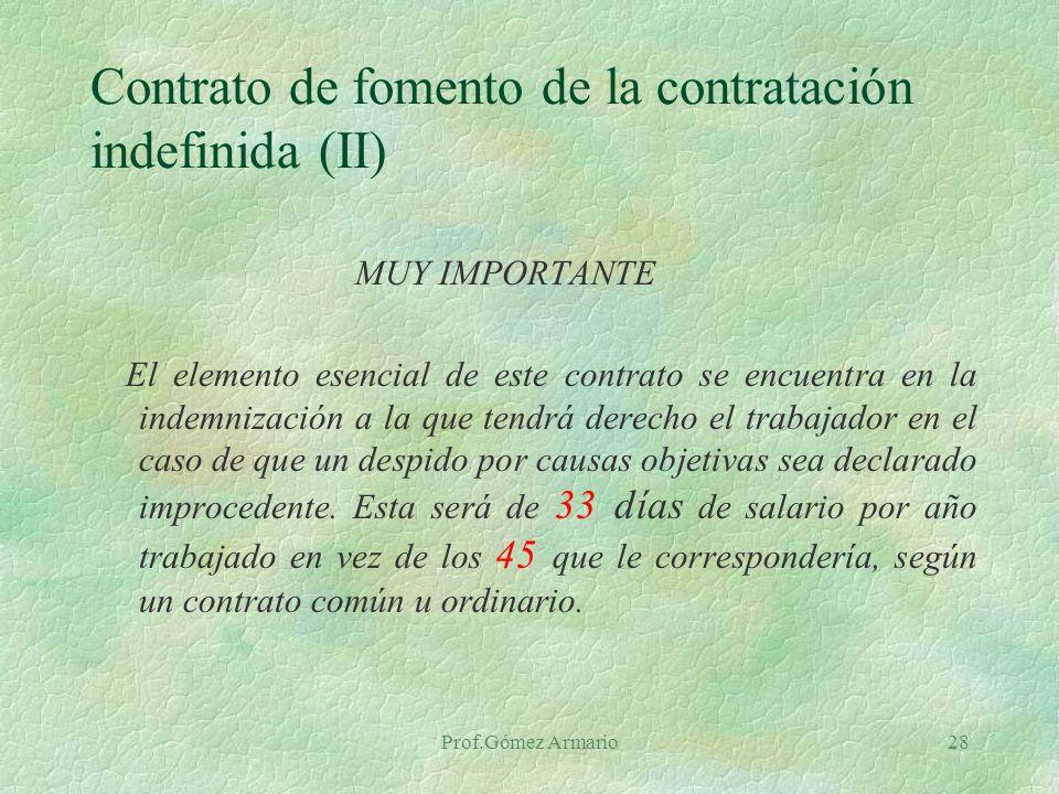 Contrato de fomento de la contratación indefinida (II)