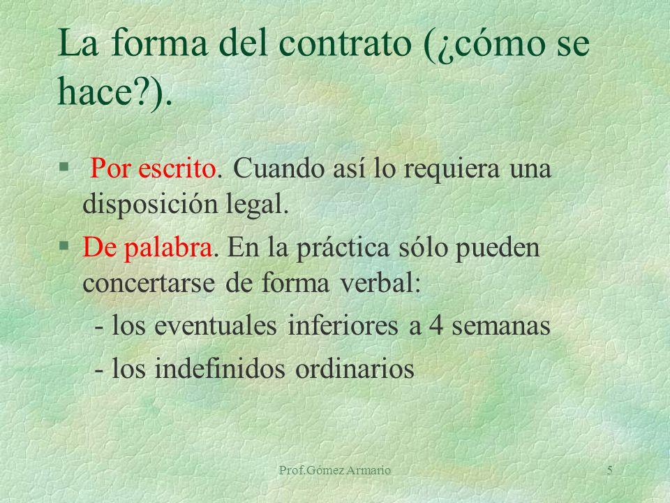 La forma del contrato (¿cómo se hace ).
