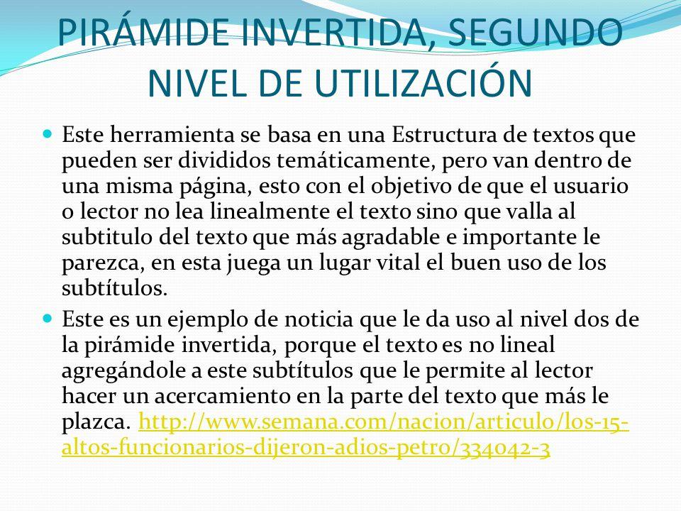 PIRÁMIDE INVERTIDA, SEGUNDO NIVEL DE UTILIZACIÓN