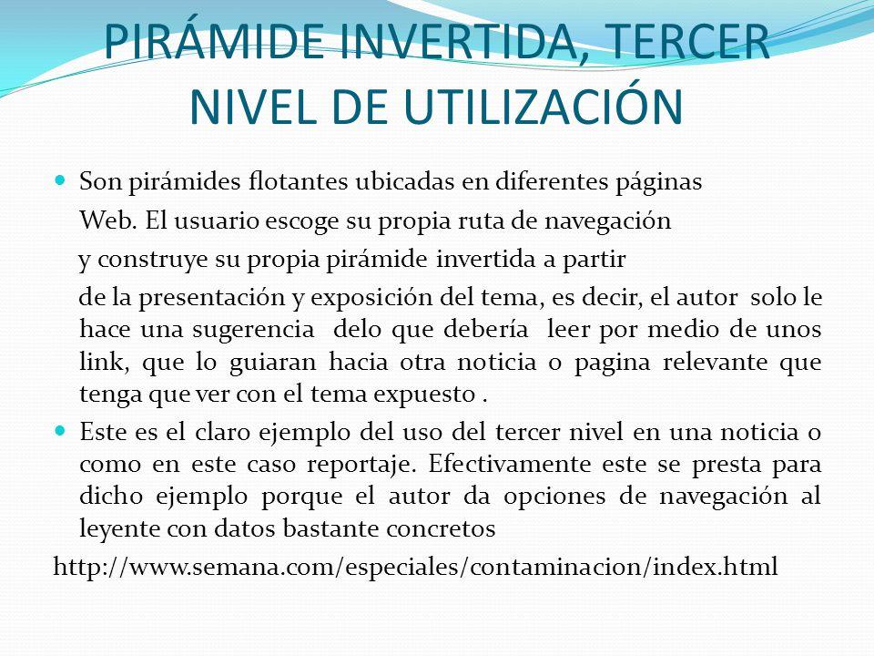 PIRÁMIDE INVERTIDA, TERCER NIVEL DE UTILIZACIÓN