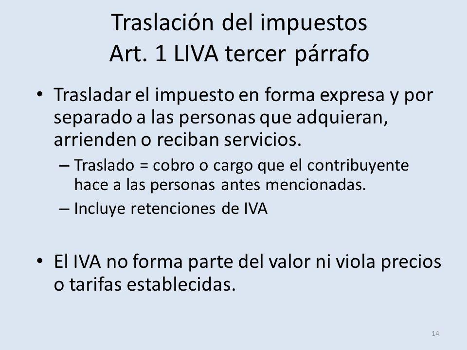 Traslación del impuestos Art. 1 LIVA tercer párrafo