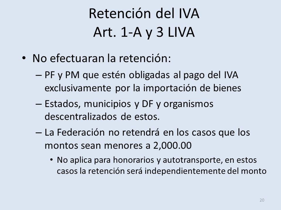 Retención del IVA Art. 1-A y 3 LIVA