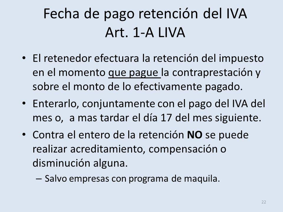 Fecha de pago retención del IVA Art. 1-A LIVA