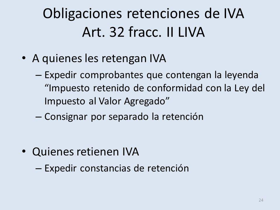 Obligaciones retenciones de IVA Art. 32 fracc. II LIVA
