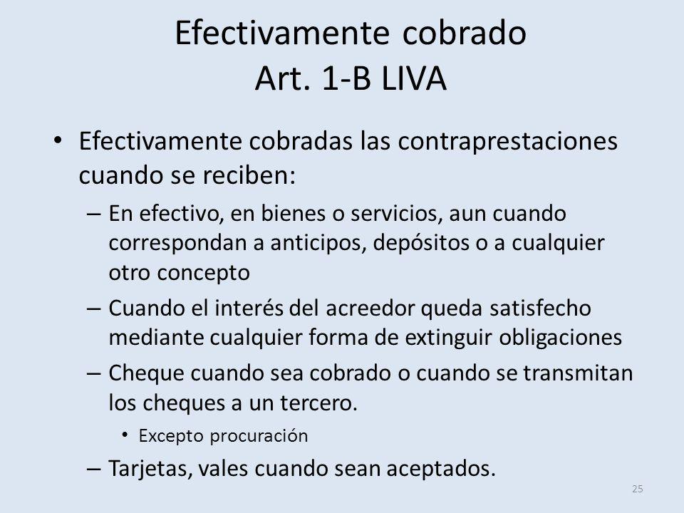 Efectivamente cobrado Art. 1-B LIVA