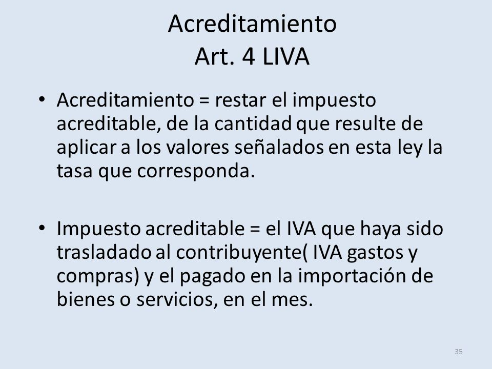 Acreditamiento Art. 4 LIVA
