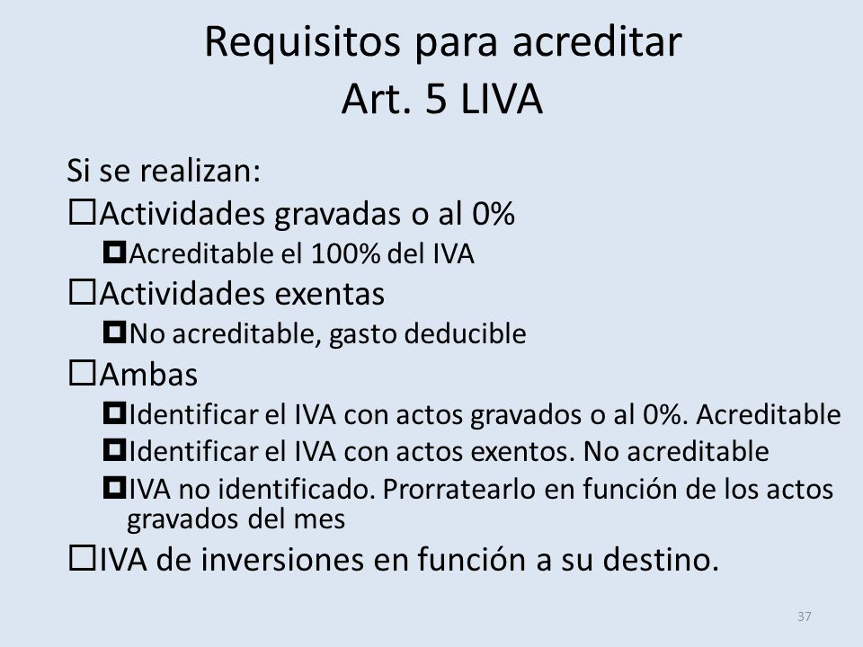 Requisitos para acreditar Art. 5 LIVA