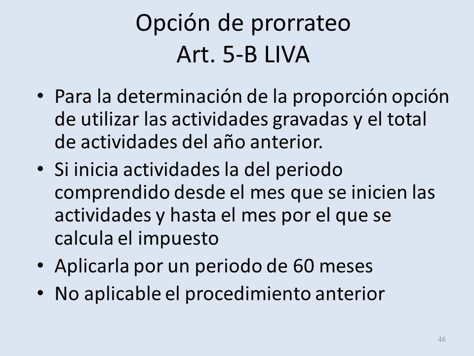 Opción de prorrateo Art. 5-B LIVA