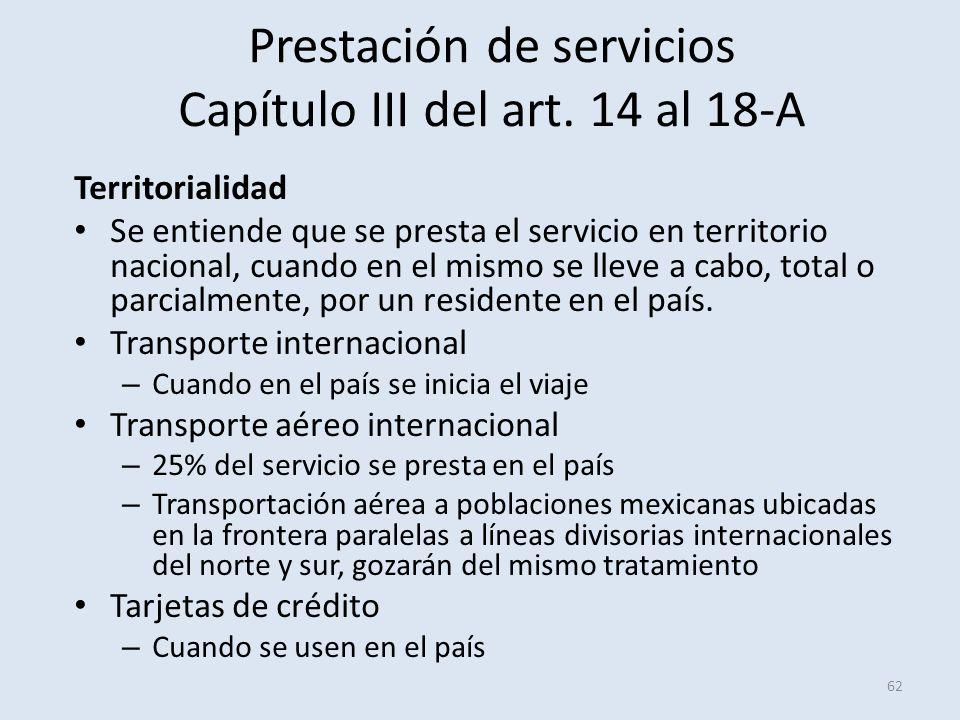 Prestación de servicios Capítulo III del art. 14 al 18-A
