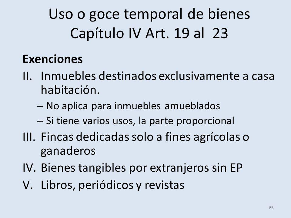 Uso o goce temporal de bienes Capítulo IV Art. 19 al 23