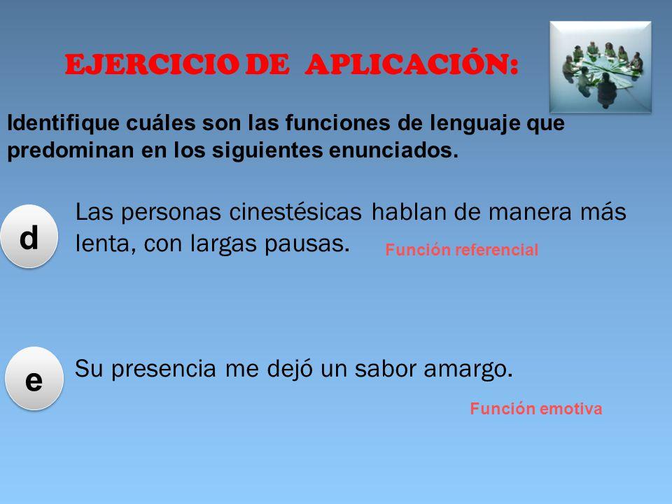d e EJERCICIO DE APLICACIÓN: