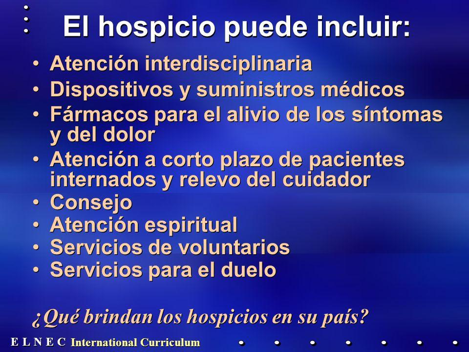 El hospicio puede incluir: